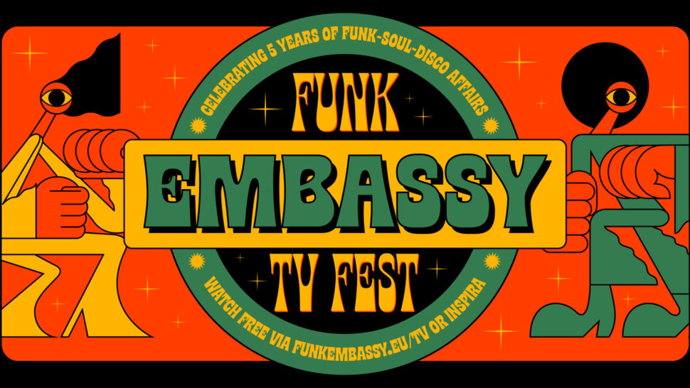 Funk Embassy TV Fest'S NEW DATE: 27th MARCH