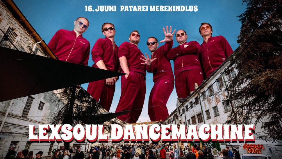 Lexsoul Dancemachine at Patarei 16/06